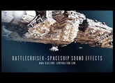 Battlecruiser - Spaceship Sound Effects - Spacecraft SFX Sample Library