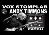 VOX Stomplab ANDY TIMMONS Guitar Tone [Guitar Patches].