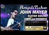 AMPLITUBE 3 JOHN MAYER Clean and Overdrive Sounds [Patch].