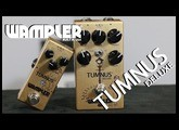Wampler Tumnus DELUXE Pedal Demo - An ultra-tweaked Tumnus!