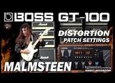 BOSS GT-100 MALMSTEEN Distortion - Guitar Patches.