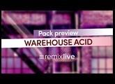 Warehouse Acid | Remixlive Pack preview