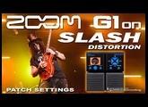 ZOOM G1on G3 SLASH Distortion G1xon G5 [Guitar Patches].