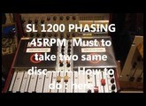 SL1200 Phasing 2 x 45rpm
