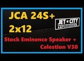 New cab day : Jet City 2x12 JCA24s+   Stock eminence + V30 - High Gain