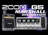 ZOOM G5 MARSHALL Distortion Patch Settings.