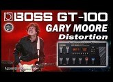 BOSS GT-100 GARY MOORE Distortion [Patch Settings].
