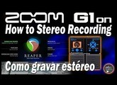 Zoom G1on How to Stereo Recording using a USB Interface [Tutorial].