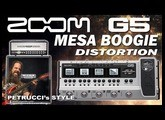 ZOOM G5 MESA BOOGIE Distortion PETRUCCI style [Patch Settings].