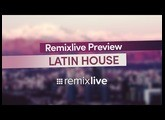 Latin House | Remixlive Preview