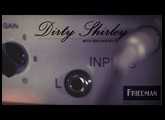 Friedman Amplification - Dirty Shirley