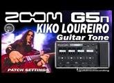 ZOOM G5n KIKO LOUREIRO Guitar Tone - G5n Distortion [Patch Settings].