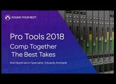 Pro Tools 2018 | Comp Together the Best Takes