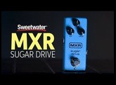 MXR Sugar Drive Overdrive Pedal Demo