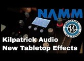 NAMM 2018: Kilpatrick Audio Redox and Torque