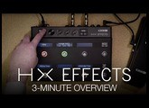 HX Effects 3-Minute Overview