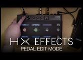 HX Effects Pedal Edit Mode