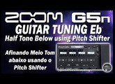 ZOOM G5n GUITAR TUNING Eb - Half Tone Below using Pitch Shifter [Patch].