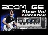 ZOOM G5 Distortion STEVE VAI tone [Patch Settings].