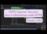 FCPX : ajouter des sons dans la librairie audio