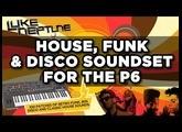 Luke Neptune's Prophet 6- HOUSE, DISCO & FUNK Soundset