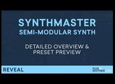 SynthMaster 2.9 by KV331 | How To Tutorial Overview & Presets | Semi-Modular Soft Synth