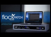 Flock Audio: Introducing The PATCH System (Pro Audio Announcement)