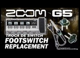 ZOOM G5 Footswitch Replacement - Defective mini switch G3, G7, G1on.