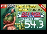 BLEACH Brave Souls v5.4.3 (TWO MODS!) ★ Working in PvP Mode! ☆ by G-Bo's and Andy Lee! (12/01/2018)