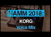 NAMM 2018: Watch the Korg Volca Mix in action
