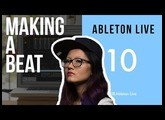 ABLETON LIVE 10  / Making a Beat / First Look