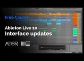 Ableton Live 10 - Interface updates