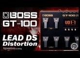 BOSS GT-100 LEAD DS Distortion Distorção [Free Patches].