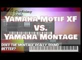 Yamaha Motif XF vs Yamaha Montage