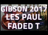 Gibson 2017 Les Paul Faded T - Review & Demo