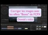 """Corriger les images avec la valise """"Bases"""" de FCPX"""