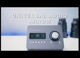 Universal Audio Arrow Hands On