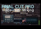 Final Cut Pro Voice-over Mixing Tutorial