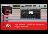 #28 LIZIs SEWING BOX - Tape Machine-, Saturation-, Distortion-Plug-Ins on Vocals