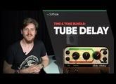 Tube Delay Tutorial - Softube