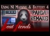 PANDA REMAKE! Using NI Massive & Battery 4 [BEAT FIENDS: S01 E03]