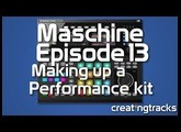 Maschine 2 Making a Performance Kit Part 1