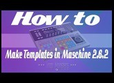 How to setup templates in Maschine 2.6.2