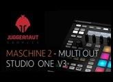 NI Maschine 2 - Multi Out Setup in Studio One v3