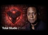 Total Studio 2 MAX with Tony Dixon