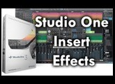 How to use Effects and Inserts in Studio One
