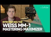 Introducing the Weiss MM-1 Mastering Maximizer - Softube