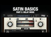 u-he Satin Basics, Part 2: Delay