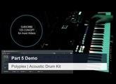 Polyplex - Acoustic Drum Kit Demo Part 5