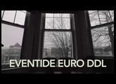Eventide Euro DDL Demo 2